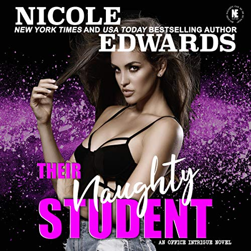 Their Naughty Student Audiobook By Nicole Edwards cover art