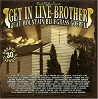 Sound Traditions: Get in Line Brother (Real Mounta