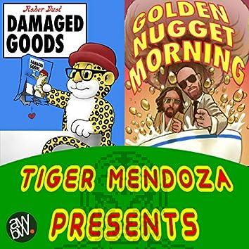 Tiger Mendoza Presents...