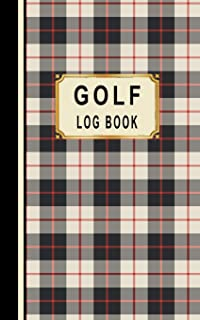 Golf Log Book: Golfers Scorecard Game Stats Yardage Course Hole Par Tee Time Sport Tracker Fit In Bag 5 x 8 Small Size Gam...