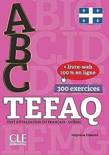 ABC Delf Préparation au TEFAQ Canada