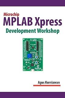 Microchip MPLAB Xpress Development Workshop