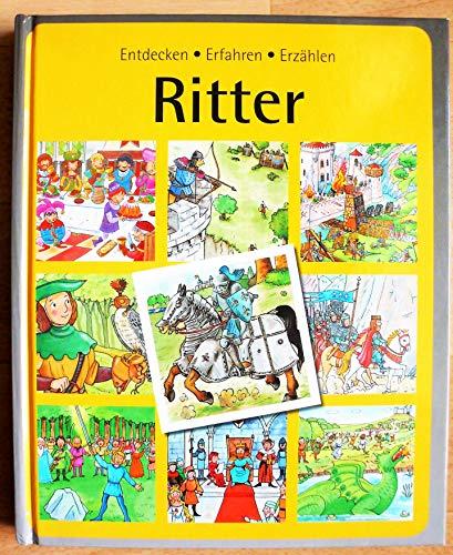 Ritter (Entdecken. Erfahren. Erzählen)