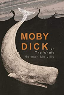 Moby Dick Complete Illustrated and Unabridged Edition