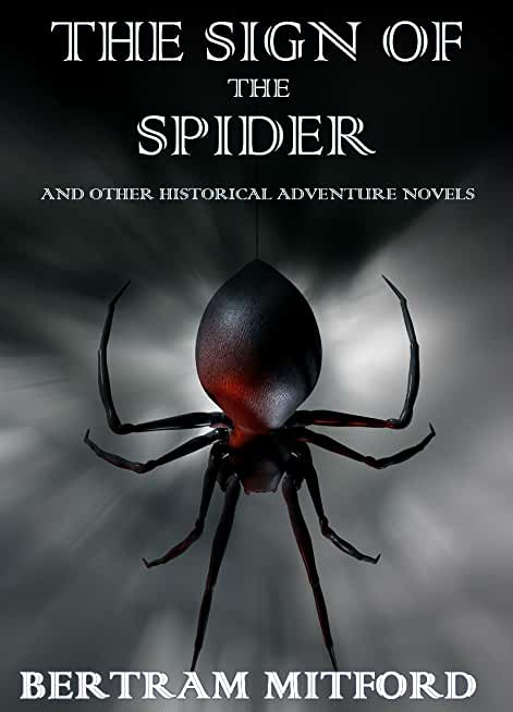 The Sign of the Spider: And Other Historical Adventure Novels Set in South Africa (English Edition)