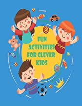 Fun Activities for Clever Kids: Coloring, Mazes, Puzzles, and More for Ages 4-8 ,Jumbo Pack - Book Bundle ,Large 8.5 x 11 pages