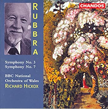 Rubbra: Symphonies Nos. 3 and 7