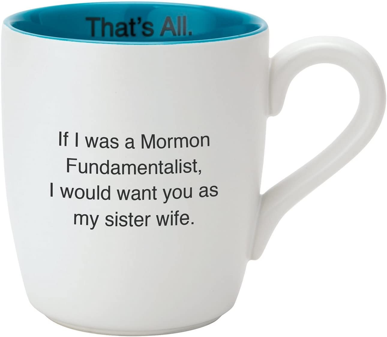 Creative Brands That S All Mug 16 Oz Sister Wife Home Kitchen