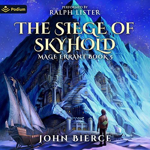 The Siege of Skyhold Audiobook By John Bierce cover art