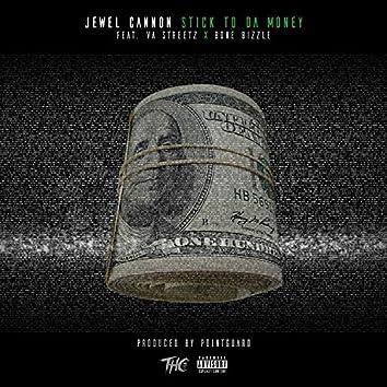 Stick to da Money (feat. VA Streetz & Bone Bizzle)