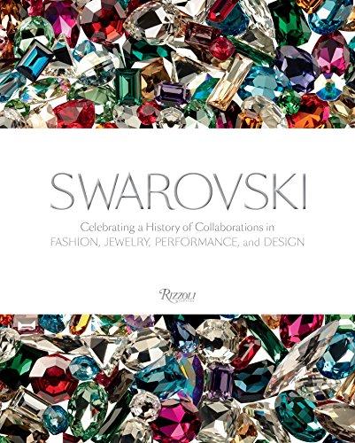 Swarovski /anglais: In Fashion, Film, Jewelry, and Design