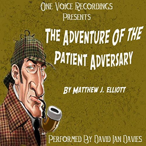 The Adventure of the Patient Adversary audiobook cover art
