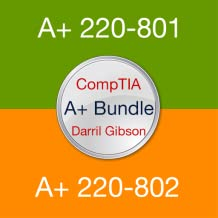 Darril Gibson's CompTIA A+ Exam Prep Bundle (220-801 and 220-802) - Practice Questions, Flashcards and Tests
