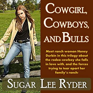 Cowgirl, Cowboys, and Bulls                   By:                                                                                                                                 Sugar Lee Ryder                               Narrated by:                                                                                                                                 April Buxley                      Length: 7 hrs and 26 mins     6 ratings     Overall 3.0