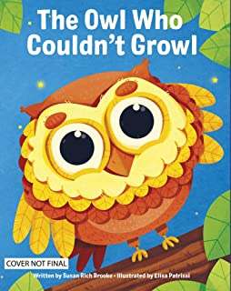 The Owl Who Couldn't Growl - Picture Book Portrait