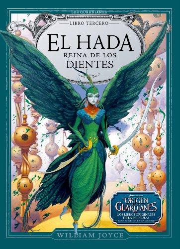 El Hada Reina de los Dientes (Los Guardianes de la Infancia)
