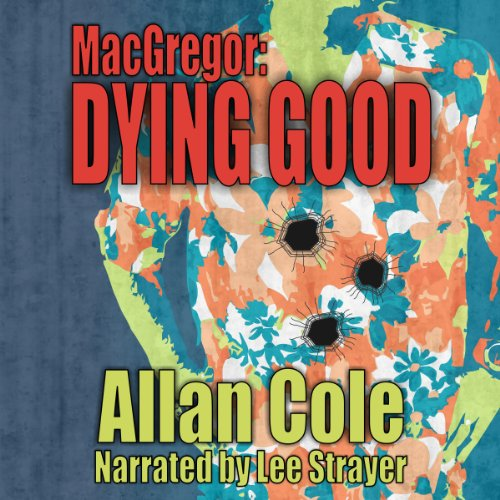 MacGregor In: Dying Good audiobook cover art