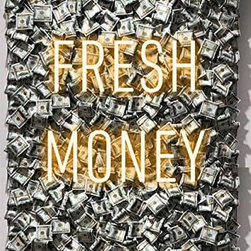 Fresh Money (feat. Welch)