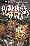 Borrowers Afield (Odyssey Classic)