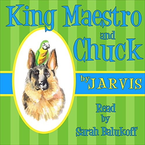 King Maestro and Chuck audiobook cover art