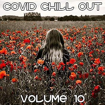 Covid Chill Out, Vol. 10