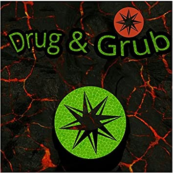 Drug & Grub