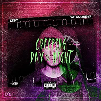 WAO No. 7 - Creeping Day & Night