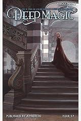 Deep Magic - August 2017 Kindle Edition