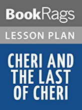 Lesson Plans Cheri and The Last of Cheri