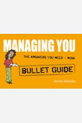 Managing You: Bullet Guides Kindle Edition