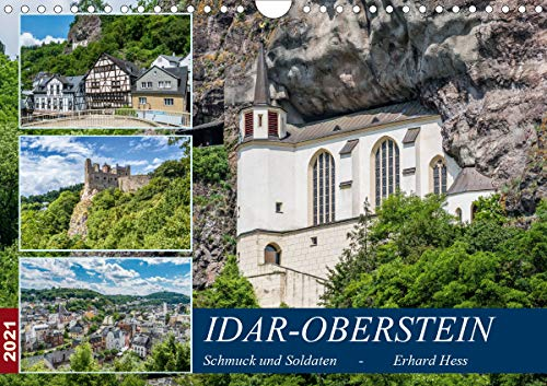 Idar-Oberstein - Schmuck und Soldaten (Wandkalender 2021 DIN A4 quer)