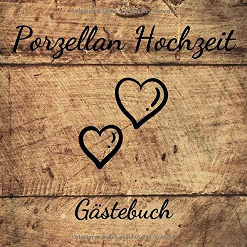 Porzellan Hochzeit Gästebuch: 20. Hochzeitstag - Erinnerungsbuch zum eintragen von Glückwünschen...