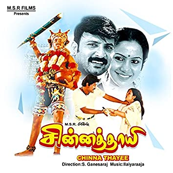 Chinna Thayee (Original Motion Picture Soundtrack)