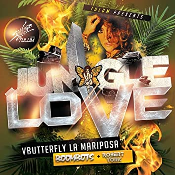 Jungle Love (Tulum Presents)