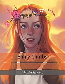 Emily Climbs: Large Print