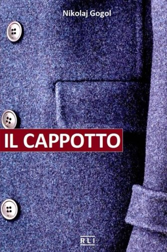 N. Gogol. Il cappotto: Short Stories
