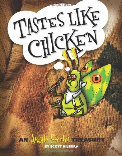 Tastes Like Chicken: An Argyle Sweater Treasury (Volume 3)