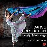 Dance Production: Design and Technology - Jeromy (Associate Professor, Eastern Michigan University) Hopgood