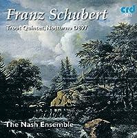 Trout Quintet & Notturno by Schubert (2013-03-05)