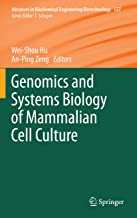 Genomics and Systems Biology of Mammalian Cell Culture (Advances in Biochemical Engineering/Biotechnology Book 127)