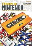 L'Histoire de Nintendo - volume 01 (Non officiel) - 1889-1980 Des Cartes à Jouer aux Game & Watch...