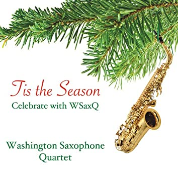 Tis The Season Celebrate With WSaxQ