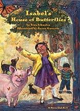 Isabel's House of Butterflies (Sierra Club Books (Sierra))