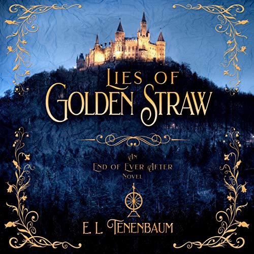 Lies of Golden Straw Audiobook By E. L. Tenenbaum cover art