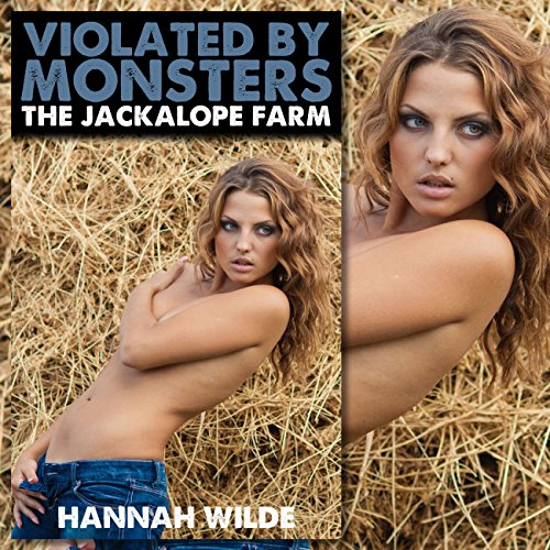 Violated by Monsters: The Jackalope Farm audiobook cover art