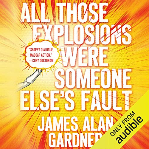 All Those Explosions Were Someone Else's Fault cover art