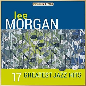 Masterpieces presents Lee Morgan - 17 Greatest Jazz Hits