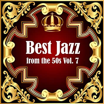 Best Jazz from the 50s, Vol. 7