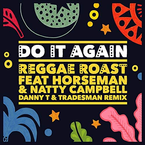 Reggae Roast feat. Horseman & Natty Campbell