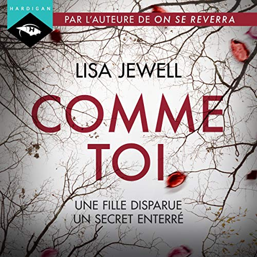 Comme toi Audiobook By Lisa Jewell cover art